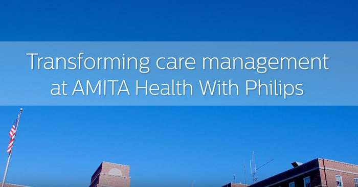 Hear from AMITA Health management and clinical staff